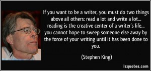 quote-if-you-want-to-be-a-writer-you-must-do-two-things-above-all-others-read-a-lot-and-write-a-lot-stephen-king-345982